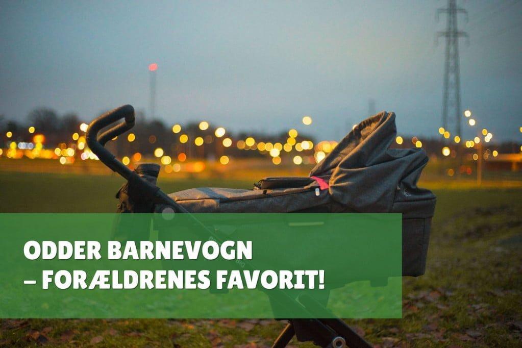Odder Barnevogn – Forældrenes Favorit!